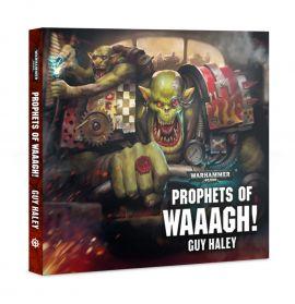 PROPHETS OF WAAAGH!